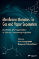Membrane Materials for Gas and Separation: Synthesis and Application fo Silicon-containing Polymers (1119112710) cover image