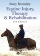 Equine Injury, Therapy and Rehabilitation, 3rd Edition