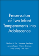 Preservation of Two Infant Temperaments into Adolescence (1405180110) cover image