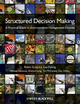 Structured Decision Making: A Practical Guide to Environmental Management Choices (1444333410) cover image