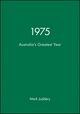 1975: Australia's Greatest Year (1740311310) cover image