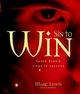 Sin to Win: Seven Deadly Steps to Success (1841123110) cover image