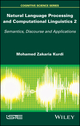 Automatic Speech Processing and Natural Languages: Semantics, Discourse and Applications, Volume 2 (1848219210) cover image