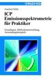 ICP Emissionsspektrometrie für Praktiker: Grundlagen, Methodenentwicklung, Anwendungsbeispiele (3527303510) cover image