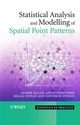 Statistical Analysis and Modelling of Spatial Point Patterns (0470014911) cover image