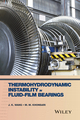 Thermohydrodynamic Instability in Fluid-Film Bearings (0470057211) cover image