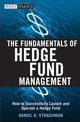 The Fundamentals of Hedge Fund Management: How to Successfully Launch and Operate a Hedge Fund (0470089911) cover image