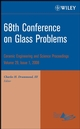68th Conference on Glass Problems, Volume 29, Issue 1 (0470344911) cover image