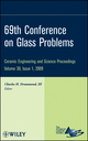 69th Conference on Glass Problems, Volume 30, Issue 1 (0470457511) cover image