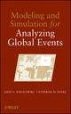Modeling and Simulation for Analyzing Global Events (0470478411) cover image