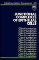 Junctional Complexes of Epithelial Cells, No. 125 (0470513411) cover image