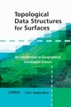 Topological Data Structures for Surfaces: An Introduction to Geographical Information Science (0470851511) cover image