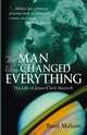The Man Who Changed Everything: The Life of James Clerk Maxwell (0470861711) cover image