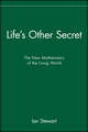 Life's Other Secret: The New Mathematics of the Living World (0471296511) cover image