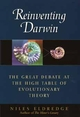 Reinventing Darwin: The Great Debate at the High Table of Evolutionary Theory (0471303011) cover image