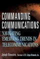 Commanding Communications: Navigating Emerging Trends in Telecommunications (0471388211) cover image