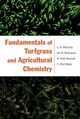 Fundamentals of Turfgrass and Agricultural Chemistry (0471444111) cover image