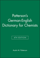 Patterson's German-English Dictionary for Chemists, 4th Edition (0471669911) cover image