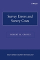 Survey Errors and Survey Costs (0471678511) cover image