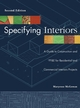 Specifying Interiors: A Guide to Construction and FF&E for Residential and Commercial Interiors Projects, 2nd Edition (0471692611) cover image