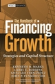 The Handbook of Financing Growth: Strategies and Capital Structure (0471726311) cover image