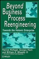 Beyond Business Process Reengineering: Towards the Holonic Enterprise (0471974811) cover image