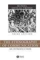 The Ethnography of Communication: An Introduction, 3rd Edition (0631228411) cover image