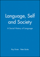 Language, Self and Society: A Social History of Language (0745613411) cover image