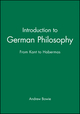 Introduction to German Philosophy: From Kant to Habermas (0745625711) cover image