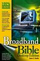 Broadband Bible, Desktop Edition (0764569511) cover image