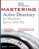 Mastering Active Directory for Windows Server 2003 R2 (0782144411) cover image