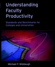 Understanding Faculty Productivity: Standards and Benchmarks for Colleges and Universities (0787958611) cover image