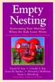 Empty Nesting: Reinventing Your Marriage When the Kids Leave Home (0787960411) cover image