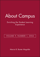 About Campus: Enriching the Student Learning Experience, Volume 9, Number 1, 2004 (0787974811) cover image
