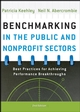 Benchmarking in the Public and Nonprofit Sectors: Best Practices for Achieving Performance Breakthroughs, 2nd Edition (0787998311) cover image
