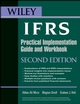 Wiley IFRS: Practical Implementation Guide and Workbook, 2nd Edition (1118045211) cover image