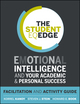 The Student EQ Edge: Emotional Intelligence and Your Academic and Personal Success: Facilitation and Activity Guide (1118094611) cover image
