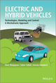 Electric and Hybrid Vehicles: Technologies, Modeling and Control - A Mechatronic Approach (1118341511) cover image