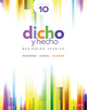 Dicho y hecho: Beginning Spanish, tenth Edition w/ accompanying Audio (1118615611) cover image