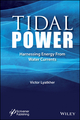 Tidal Power: Harnessing Energy from Water Currents (1118720911) cover image