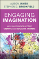Engaging Imagination: Helping Students Become Creative and Reflective Thinkers (1118836111) cover image