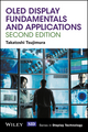 OLED Display Fundamentals and Applications, 2nd Edition (1119187311) cover image