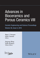 Advances in Bioceramics and Porous Ceramics VIII: Ceramic Engineering and Science Proceedings, Volume 36 Issue 5 (1119211611) cover image