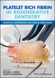 Platelet Rich Fibrin in Regenerative Dentistry: Biological Background and Clinical Indications (1119406811) cover image