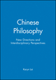 Chinese Philosophy: New Directions and Interdisciplinary Perspectives (1405185511) cover image