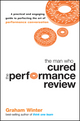 The Man Who Cured the Performance Review: A Practical and Engaging Guide to Perfecting the Art of Performance Conversation (1742169511) cover image