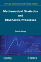 Mathematical Statistics and Stochastic Processes (1848213611) cover image