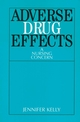 Adverse Drug Effects: A Nursing Concern (1861561911) cover image