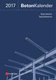 Beton-Kalender 2017: Schwerpunkte: Spannbeton, Spezialbetone (3433606811) cover image