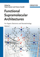 Functional Supramolecular Architectures: For Organic Electronics and Nanotechnology, 2 Volume Set (3527326111) cover image